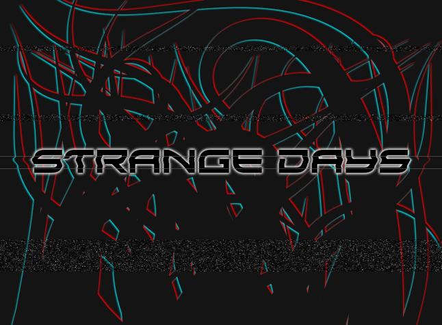 Strange Days 6