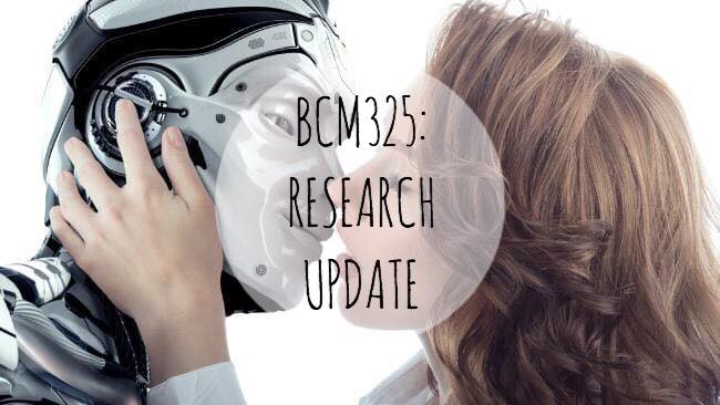 BCM325: RESEARCH UPDATE