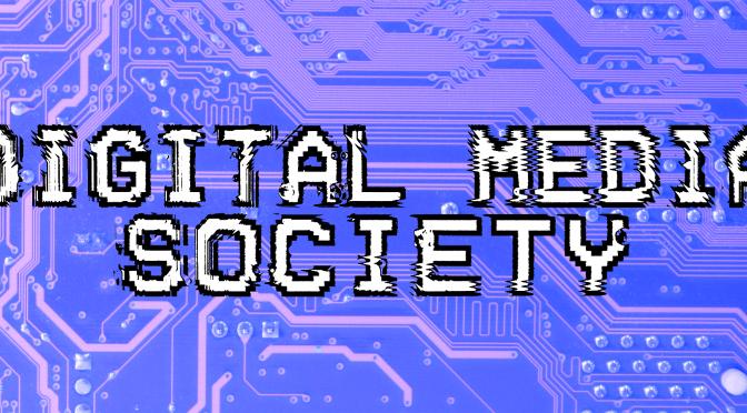 UOW Digital Media Society – BCM325 Contextual Essay