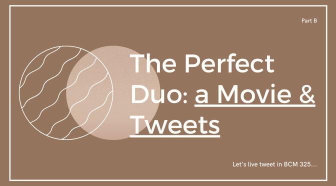 The Perfect Duo: a Movie & Tweets