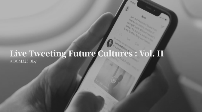Live Tweeting Future Cultures : Vol. II